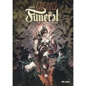 Freaks' Squeele: Funeral 05- Bring the kids home