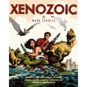 Xenozoic de Mark Schultz