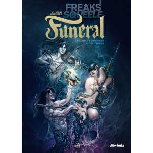 Freaks' Squeele: Funeral 03 - Cowboys On Horses Without Wings