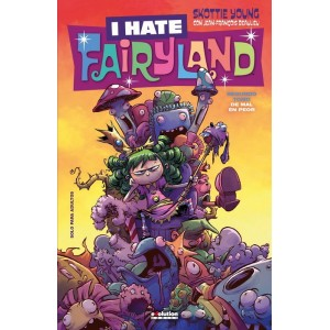I Hate Fairyland 02. De mal en peor